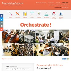 Orchestrate ! - Event Masters - Les meilleures idées et activités de Team Building