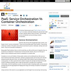 PaaS: Service Orchestration Vs Container Orchestration