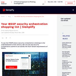 Your MSSP security orchestration shopping list