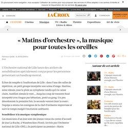 «Matins d'orchestre», la musique pour toutes les oreilles