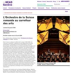 L'Orchestre de la Suisse romande au carrefour des arts   HEAD