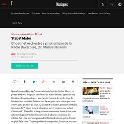 Stabat Mater, Choeur et orchestre symphonique de la Radio Bavaroise, dir. Mariss Jansons