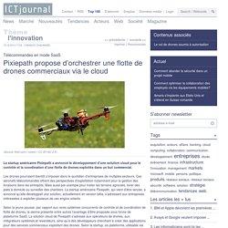 Pixiepath propose de piloter une flottille de drones à partir du cloud