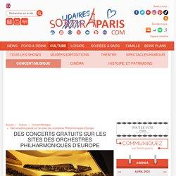 Des concerts gratuits sur les sites des orchestres Philharmoniques d'Europe...