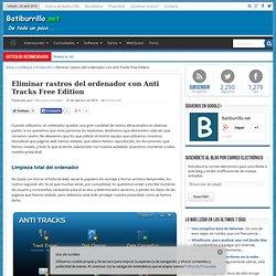Eliminar rastros del ordenador con Anti Tracks Free Edition