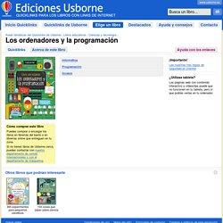 """""""Los ordenadores y la programación"""" in Ediciones Usborne"""