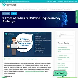 9 Order Types on Cryptocurrency Exchanges