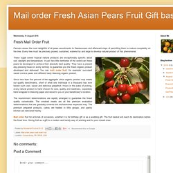 Mail order Fresh Asian Pears Fruit Gift baskets: Fresh Mail Order Fruit