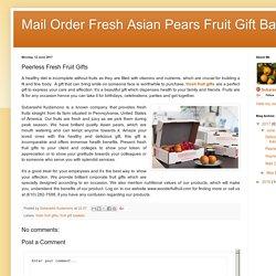 Mail Order Fresh Asian Pears Fruit Gift Baskets: Peerless Fresh Fruit Gifts