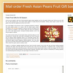 Mail order Fresh Asian Pears Fruit Gift baskets: Fresh Fruit Gifts for All Season