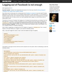 Nik Cubrilovic Blog - Logging out of Facebook is not enough