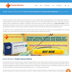 Order Xanax Online and Find Out More About its Doses and Addiction
