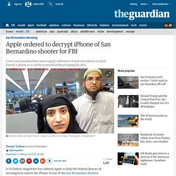 Apple ordered to decrypt iPhone of San Bernardino shooter for FBI