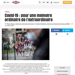Covid-19: pour une mémoire ordinaire de l'extraordinaire