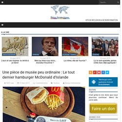Une pièce de musée peu ordinaire : Le tout dernier hamburger McDonald d'Islande
