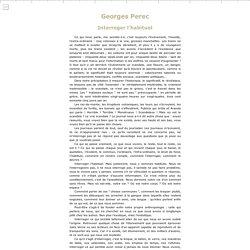 Georges Perec - L'Infra-ordinaire - Interroger l'habituel