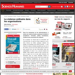 La violence ordinaire dans les organisations - Gilles Herreros