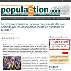 Le citoyen ordinaire au pouvoir : la prise de décision politique par les assemblées locales d'habitants en Suisse !