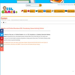 Months, Ordinal Numbers ESL Vocabulary Game Activity Online