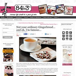 84th&3rd | Not your ordinary Gingerbread… and oh, I'm famous…