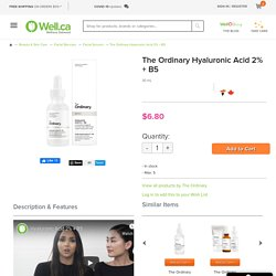 Buy The Ordinary Hyaluronic Acid 2% + B5 at Well.ca