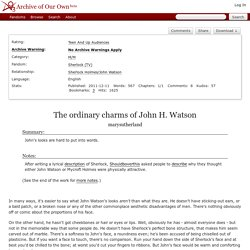 The ordinary charms of John H. Watson - marysutherland