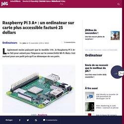 Raspberry Pi 3 A+ : un ordinateur sur carte plus accessible facturé 25 dollars
