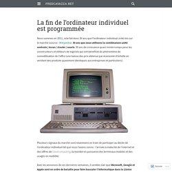 La fin de l'ordinateur individuel est programmée