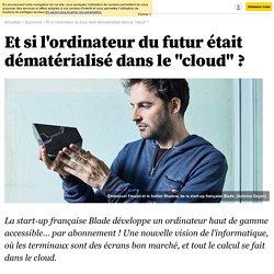 et-si-l-ordinateur-du-futur-etait-dematerialise-dans-le-cloud