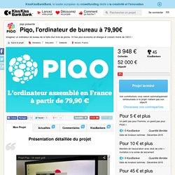 Piqo, l'ordinateur de bureau à 79,90€ présenté par piqo