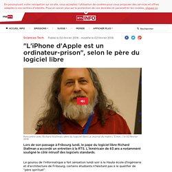 """""""L'iPhone d'Apple est un ordinateur-prison"""", selon le père du logiciel libre - rts.ch - Sciences-Tech."""