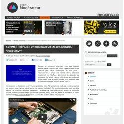 Comment réparer un ordinateur en 30 secondes seulement ?