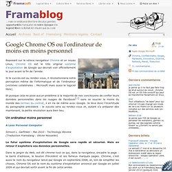 Google Chrome OS ou l'ordinateur de moins en moins personnel