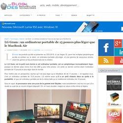 LG Gram : un ordinateur portable de 15 pouces très léger