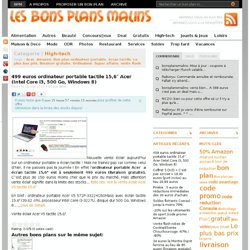 "499 euros ordinateur portable tactile 15,6"" Acer (Intel Core i3, 500 Go, Windows 8"