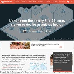 L'ordinateur Raspberry Pi à 25 euros s'arrache dès les premières heures