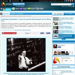 Ordinateur quantique : l'avis de Laurent Saminadayar sur D-Wave Two