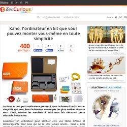 Kano, l'ordinateur en kit que vous pouvez monter vous-même en toute simplicité