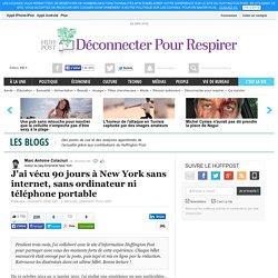 J'ai vécu 90 jours à New York sans internet, sans ordinateur ni téléphone portable