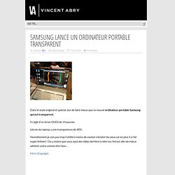 Samsung lance un ordinateur portable transparent