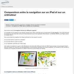 Test utilisateurs Miratech - comparaison entre la navigation sur un iPad et sur un ordinateur