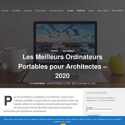 Les Meilleurs Ordinateurs Portables pour Architectes - 2020