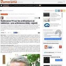 Redevance TV sur les ordinateurs et tablettes : une arlésienne (MAJ : rejeté)