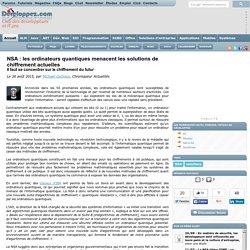 NSA : les ordinateurs quantiques menacent les solutions de chiffrement actuelles, il faut se concentrer sur le chiffrement du futur