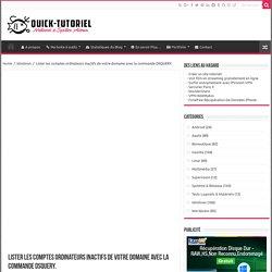 Lister les comptes ordinateurs inactifs de votre domaine avec la commande DSQUERY.
