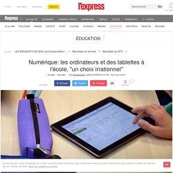 """Numérique: les ordinateurs et des tablettes à l'école, """"un choix irrationnel"""""""