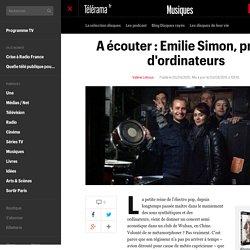 A écouter : Emilie Simon, privée d'ordinateurs - En bref
