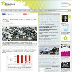 GreenIT : 7 ordinateurs sur 10 ne sont pas recyclés