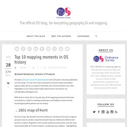 Ordnance Survey Blog Top 10 mapping moments in OS history - Ordnance Survey Blog