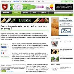 Grupo Jorge Ordóñez reforzará sus ventas en Europa